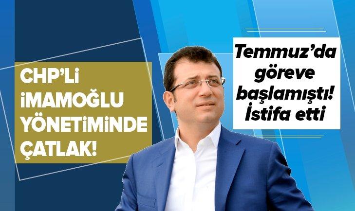 CHP'Lİ İMAMOĞLU YÖNETİMİNDE ÇATLAK!