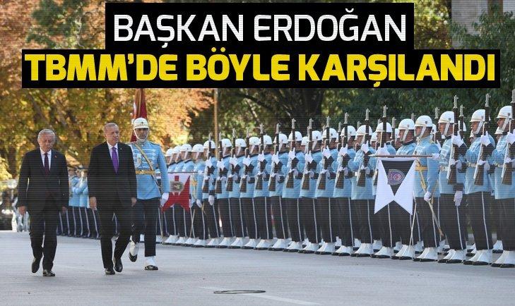 Cumhurbaşkanı Erdoğan TBMM'de böyle karşılandı