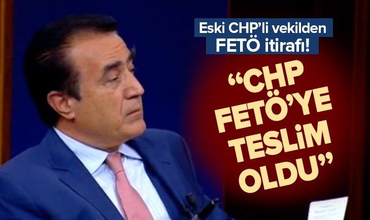 ESKİ CHP'Lİ VEKİL YILMAZ ATEŞ'TEN FETÖ İTİRAFI! ''CHP, FETÖ'YE TESLİM OLDU''