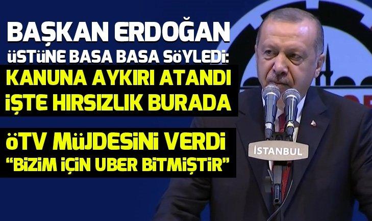 Erdoğan: Kanuna aykırı atandı! İşte hırsızlık burada