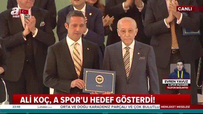 Ali Koç, A Spor'u hedef gösterdi
