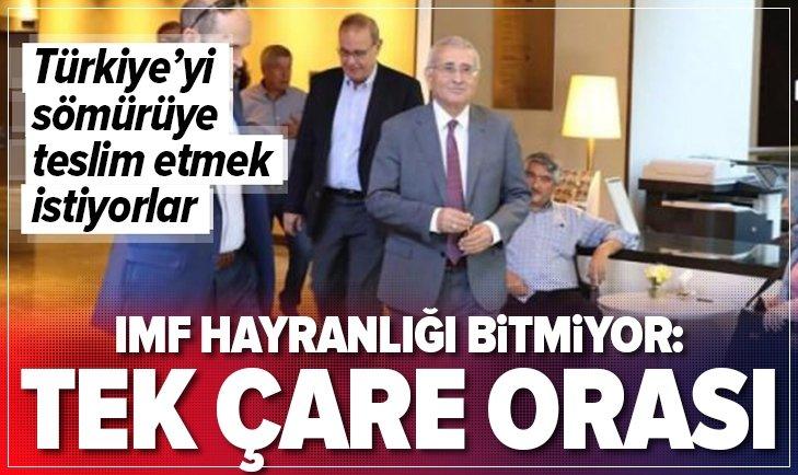 İYİ PARTİ'Lİ YILMAZ'IN IMF HAYRANLIĞI BİTMİYOR!