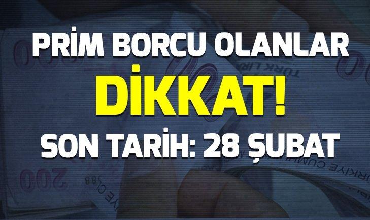PRİM BORCU OLANLAR DİKKAT!