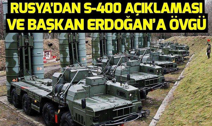 RUSYA'DAN S-400 AÇIKLAMASI VE ERDOĞAN'A ÖVGÜ