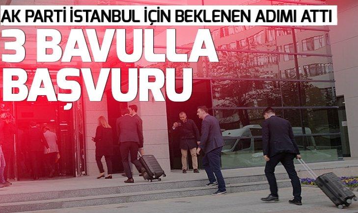 Son dakika: AK Parti'den İstanbul için olağanüstü itiraz başvurusu