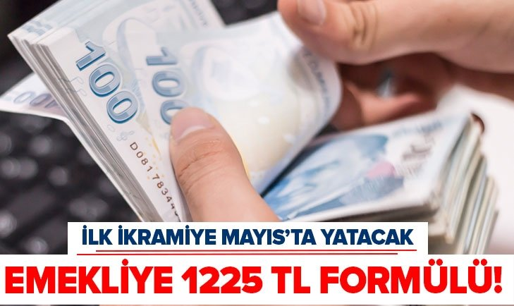 EMEKLİYE 1225 TL İKRAMİYE FORMÜLÜ!