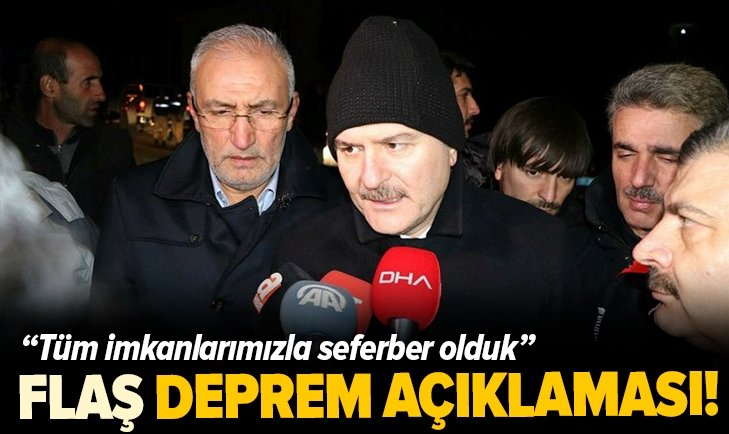 BAKAN SOYLU'DAN FLAŞ DEPREM AÇIKLAMASI!