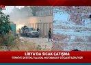 Son dakika: Libyada sıcak çatışma! Türkiye destekli Libya ordusu ilerleyişini sürdürüyor Video