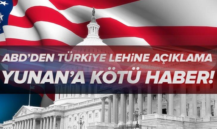 ABD'den Yunan'a kötü haber: Türkiye lehine açıklama geldi