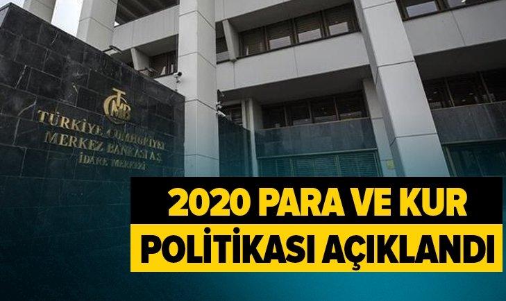 MERKEZ BANKASI 2020 PARA VE KUR POLİTİKASINI AÇIKLADI