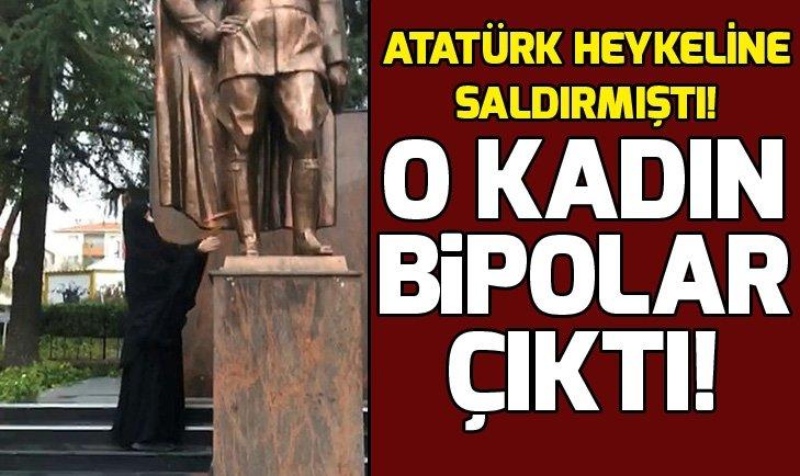 Çorlu'da Atatürk heykeline saldıran baltalı kadın bipolar çıktı