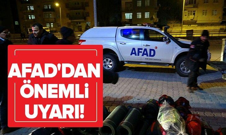 AFAD'DAN ÖNEMLİ UYARI!