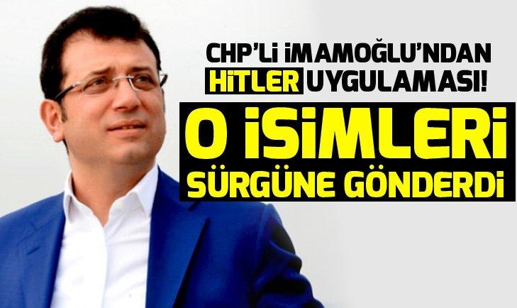 CHP'li Ekrem İmamoğlu'ndan Hitler uygulaması!