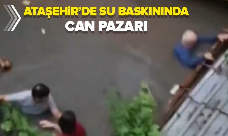 ATAŞEHİR'DE SU BASKININDA CAN PAZARI