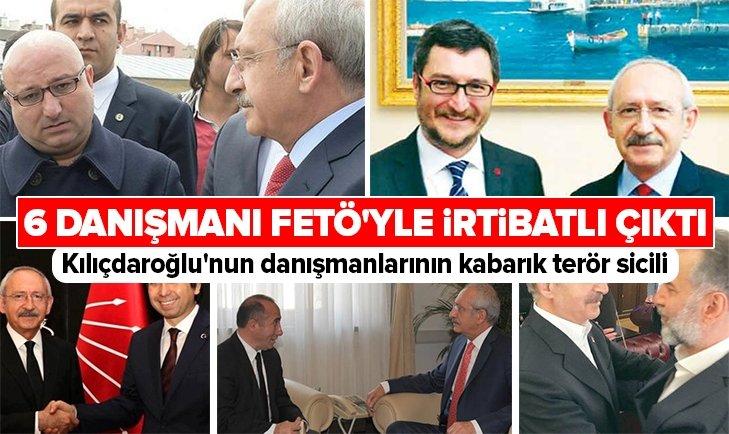 KEMAL KILIÇDAROĞLU'NUN 6 DANIŞMANI FETÖ'YLE İRTİBATLI!