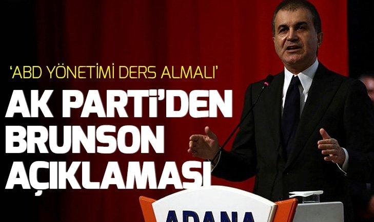 AK PARTİ'DEN BRUNSON AÇIKLAMASI