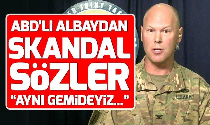ABD'li albaydan skandal sözler