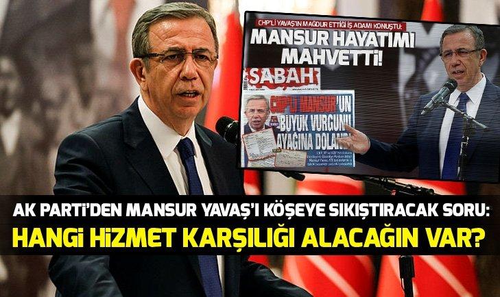Son dakika: AK Partiden Mansur Yavaşın sahte senet skandalı hakkında flaş açıklama
