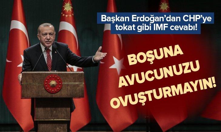 Başkan Erdoğan'dan çok konuşulacak IMF sözleri