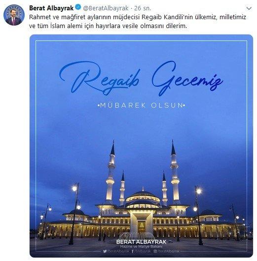Son dakika: Hazine ve Maliye Bakanı Berat Albayrak'tan 'Regaib Kandili' mesajı 1