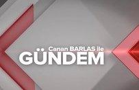 Canan Barlas İle Gündem - 25.02.2019
