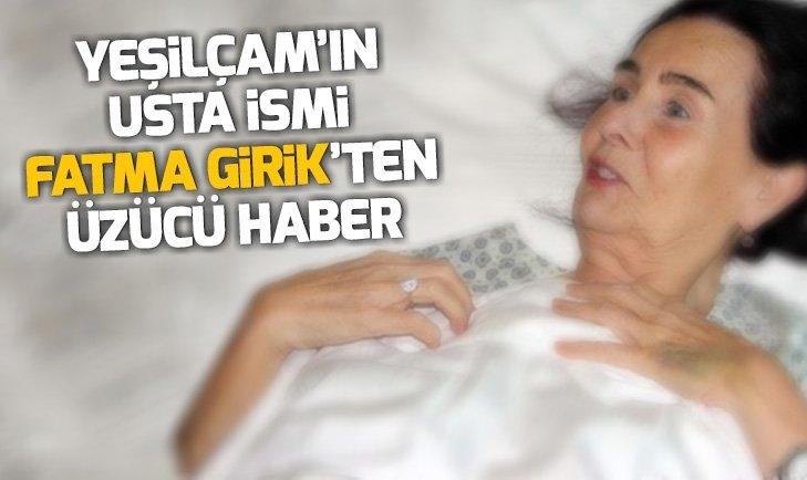 FATMA GİRİK'TEN ÜZÜCÜ HABER