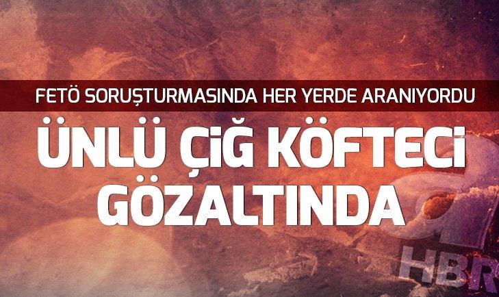 Son dakika: Komagene çiğ köftenin sahiplerinden FETÖ firarisi Murat Sivrikaya yakalandı