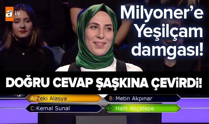 MİLYONER'DE ŞAŞIRTAN YEŞİLÇAM SORUSU!
