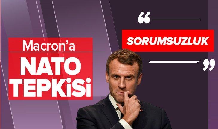 MACRON'A NATO TEPKİSİ: SORUMSUZLUK!