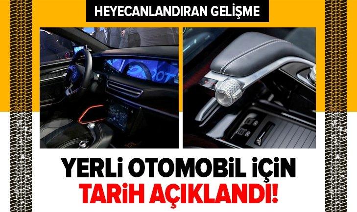 YERLİ OTOMOBİL İÇİN TARİH BELLİ OLDU!