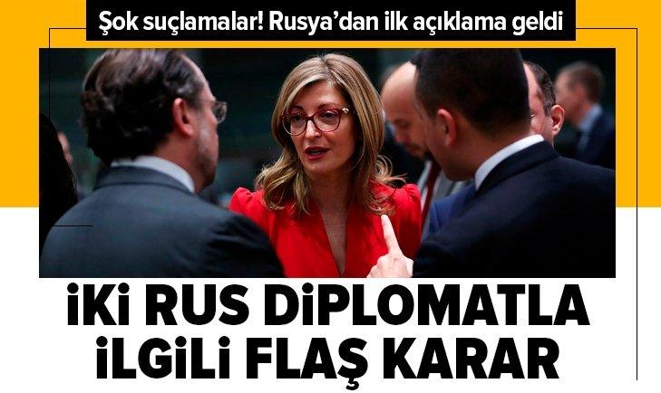 İKİ RUS DİPLOMATLA İLGİLİ FLAŞ KARAR