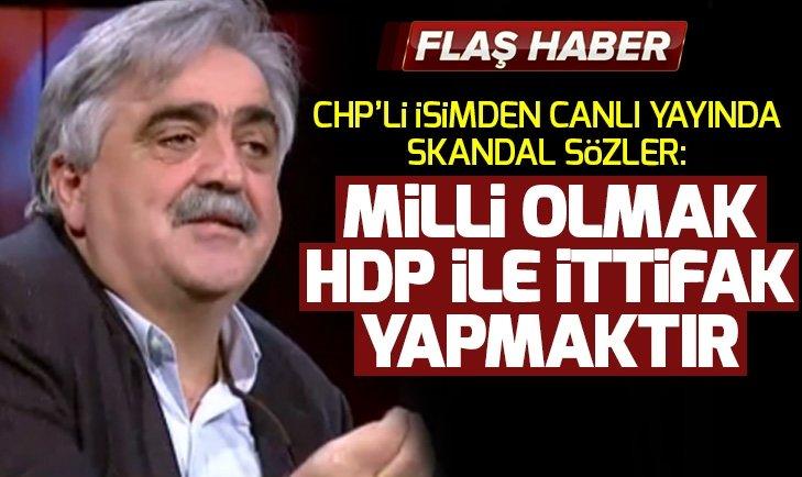 CHP'Lİ ZEKİ KILIÇARSLAN: HDP İLE İTTİFAK MİLLİ GÖREVİMİZ