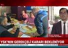 YSK İstanbul seçimleriyle ilgili gerekçeli kararın yazımını tamamladı | Video
