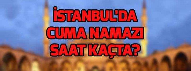 11 Ocak İstanbul Cuma namazı saati!