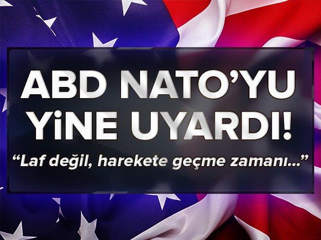 ABD'DEN NATO ÜYELERİNE YENİ UYARI