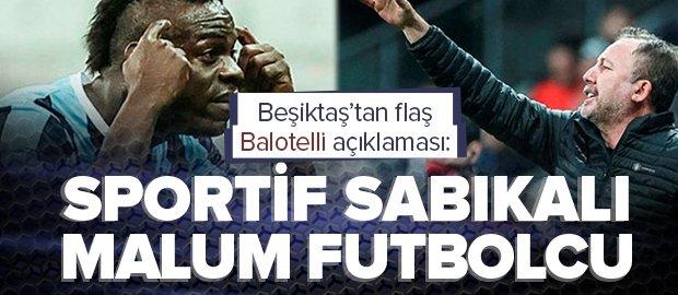 Son dakika: Beşiktaş'tan flaş Balotelli açıklaması: Ne ceza alacağını merak ediyoruz