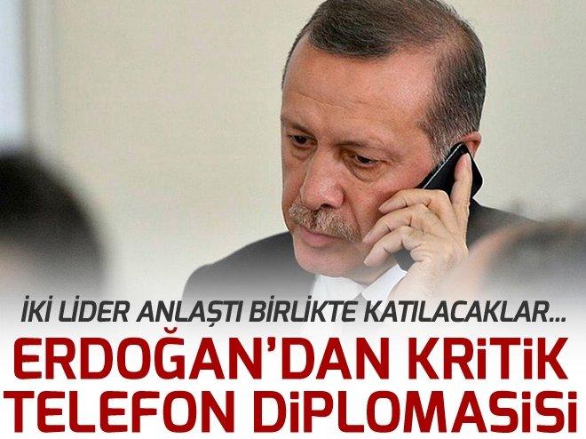 CUMHURBAŞKANI ERDOĞAN'DAN TELEFON DİPLOMASİSİ