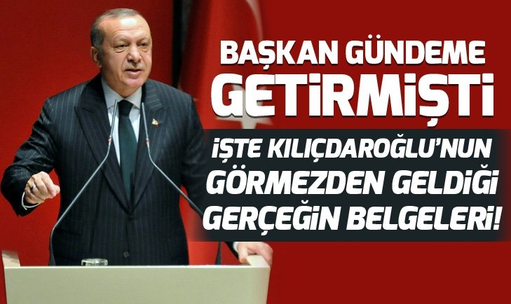 Erdoğan gündeme getirmişti! İşte Kılıçdaroğlu'nun görmezden geldiği gerçeğin belgeleri!