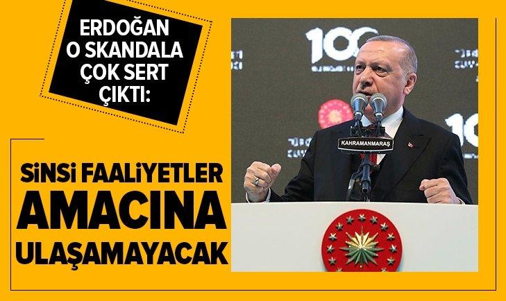 Erdoğan: Sinsi faaliyetler amacına ulaşamayacak