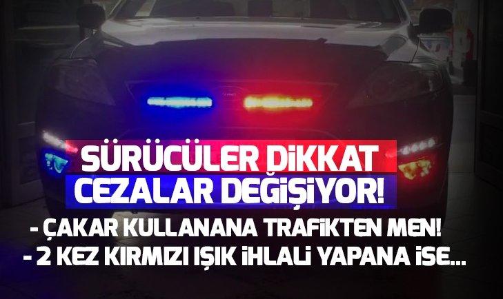 ÇAKAR KULLANANA TRAFİKTEN MEN!