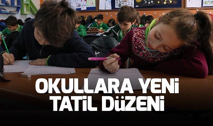 Okullara yeni tatil düzeni!