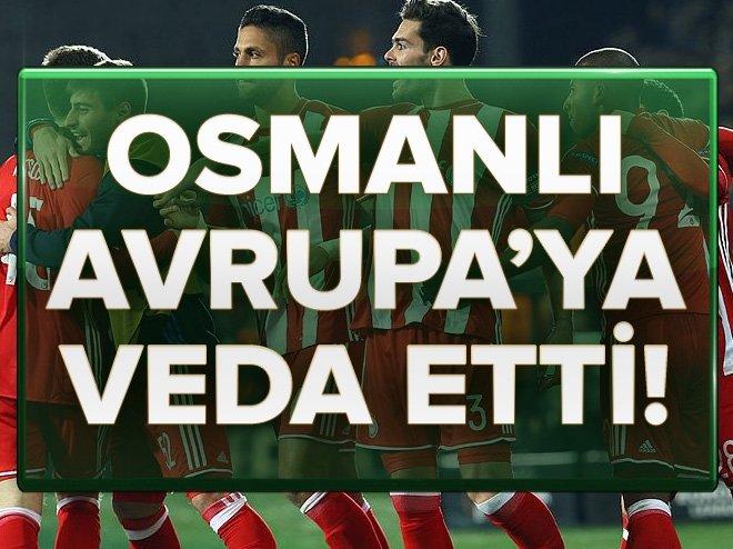OSMANLISPOR, OLYMPİAKOS'A ELENDİ