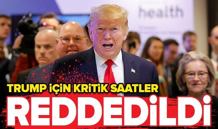 TRUMP'IN İÇİN KRİTİK SAATLER! DEMOKRATLARIN ÖNERGESİ REDDEDİLDİ