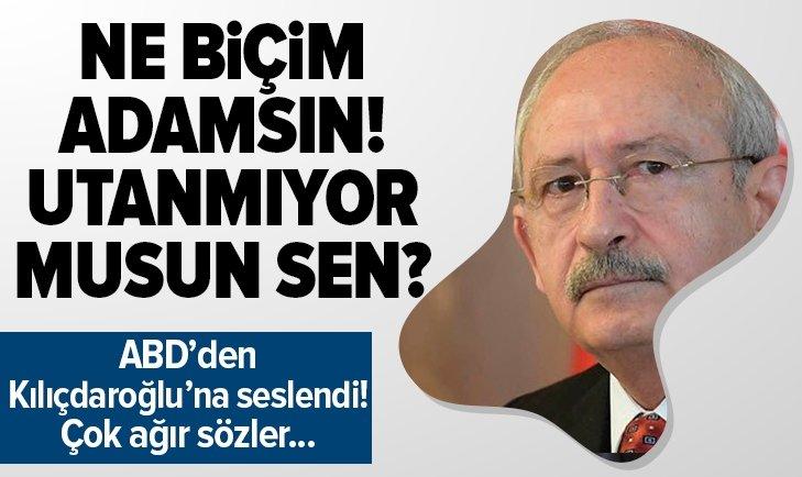 Amerika'dan Kılıçdaroğlu'na verdi veriştirdi