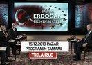 Başkan Erdoğan ile Gündem Özel A Haber | 15.12.2019