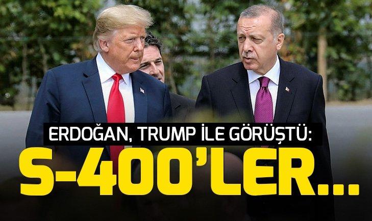 Son dakika: Başkan Erdoğan, ABD Başkanı Trump ile görüştü