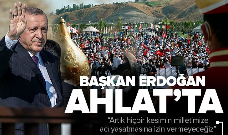 Son dakika: Başkan Erdoğan Ahlat'ta! Malazgirt Zaferi'nin 950. Yılı Töreni'nde konuştu