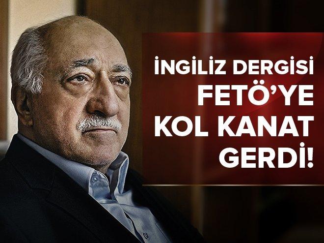 İNGİLİZ DERGİSİ FETÖ'YE ÜZÜLDÜ
