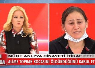 Müge Anlı'daki Ali Toprak cinayetinde itiraf geldi! Alime Toprak kocasını öldürdüğünü itiraf etti!