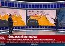 Metina'da Kaplan Pençesi harekatı! ATAK ve SİHA'lar vuruyor.